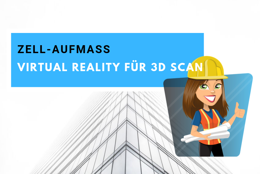 Virtual Reality für 3D Scan